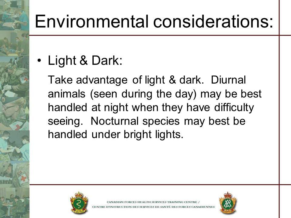 Environmental considerations: