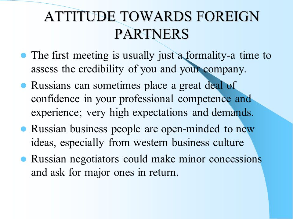 ATTITUDE TOWARDS FOREIGN PARTNERS