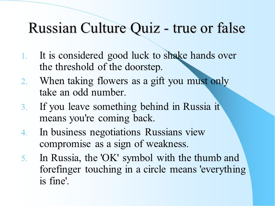 Russian Culture Quiz - true or false