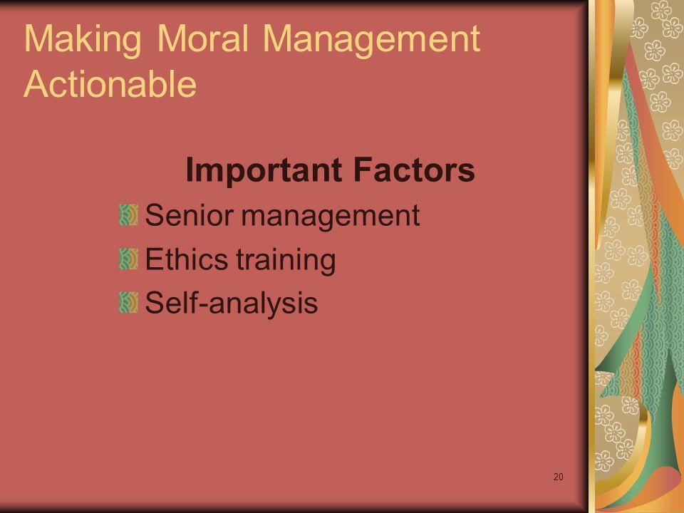 Making Moral Management Actionable