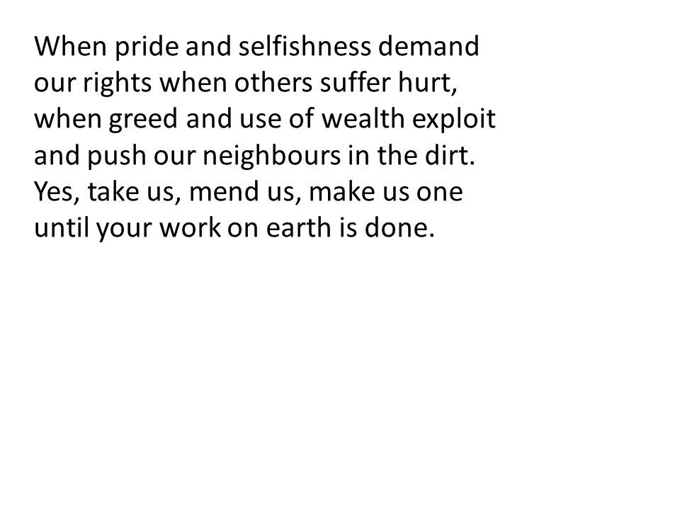 When pride and selfishness demand