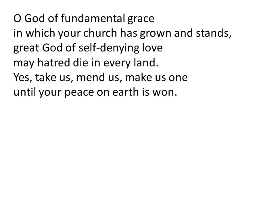 O God of fundamental grace
