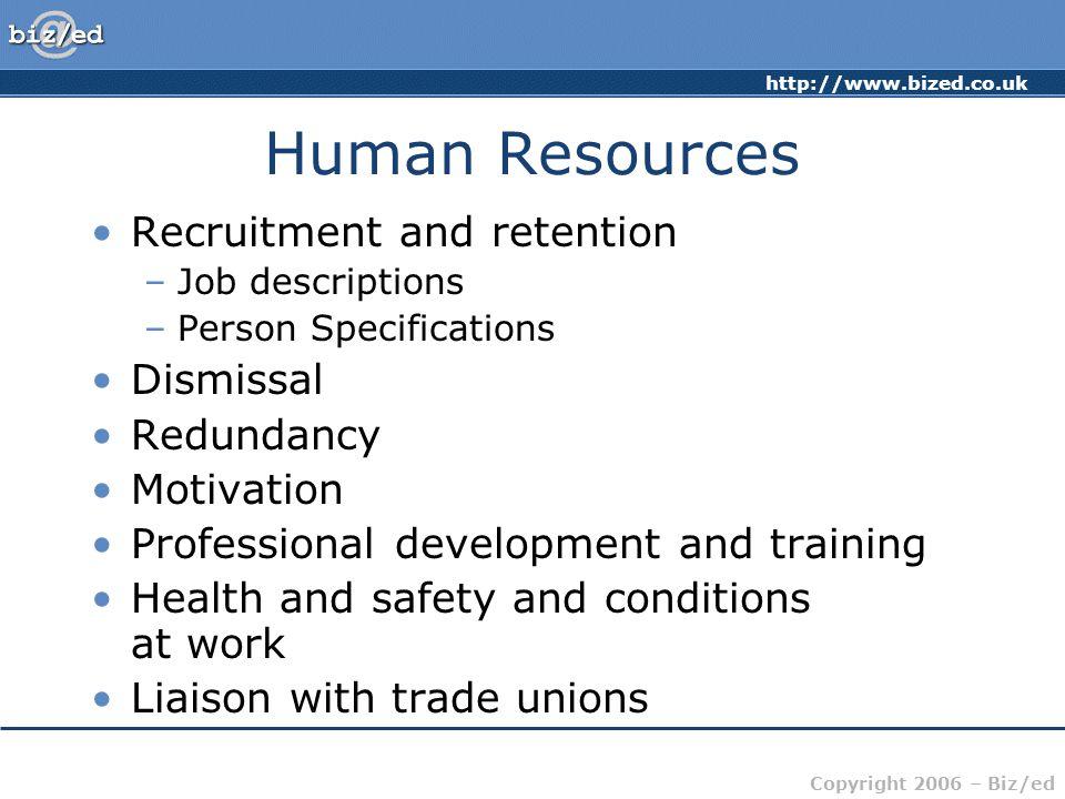 Human Resources Recruitment and retention Dismissal Redundancy