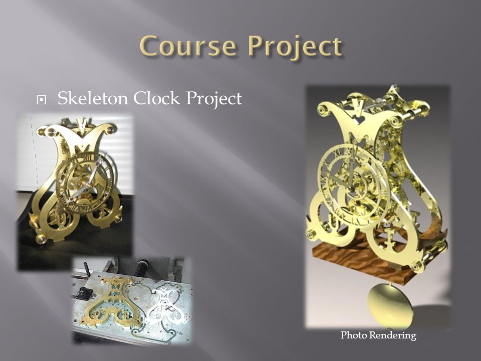 Course Project Skeleton Clock Project Photo Rendering