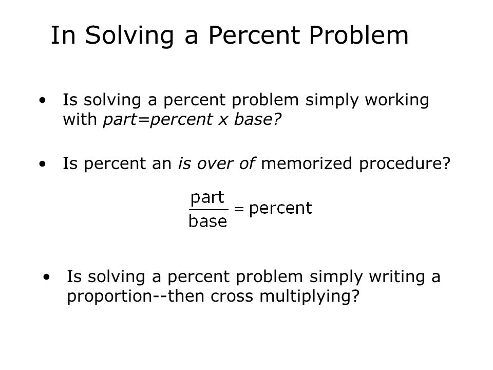 In Solving a Percent Problem