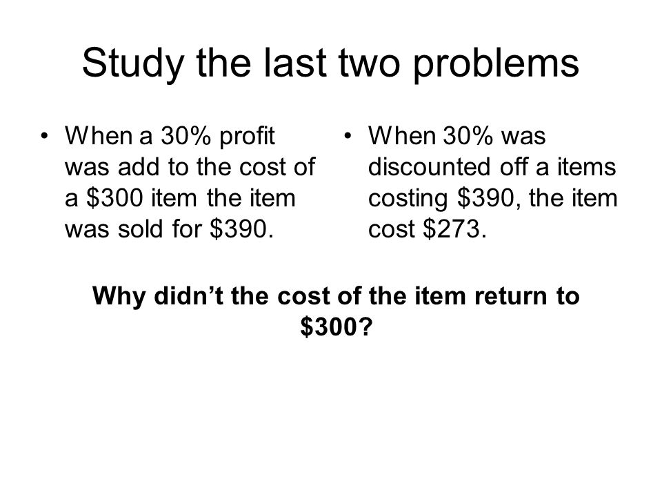 Study the last two problems