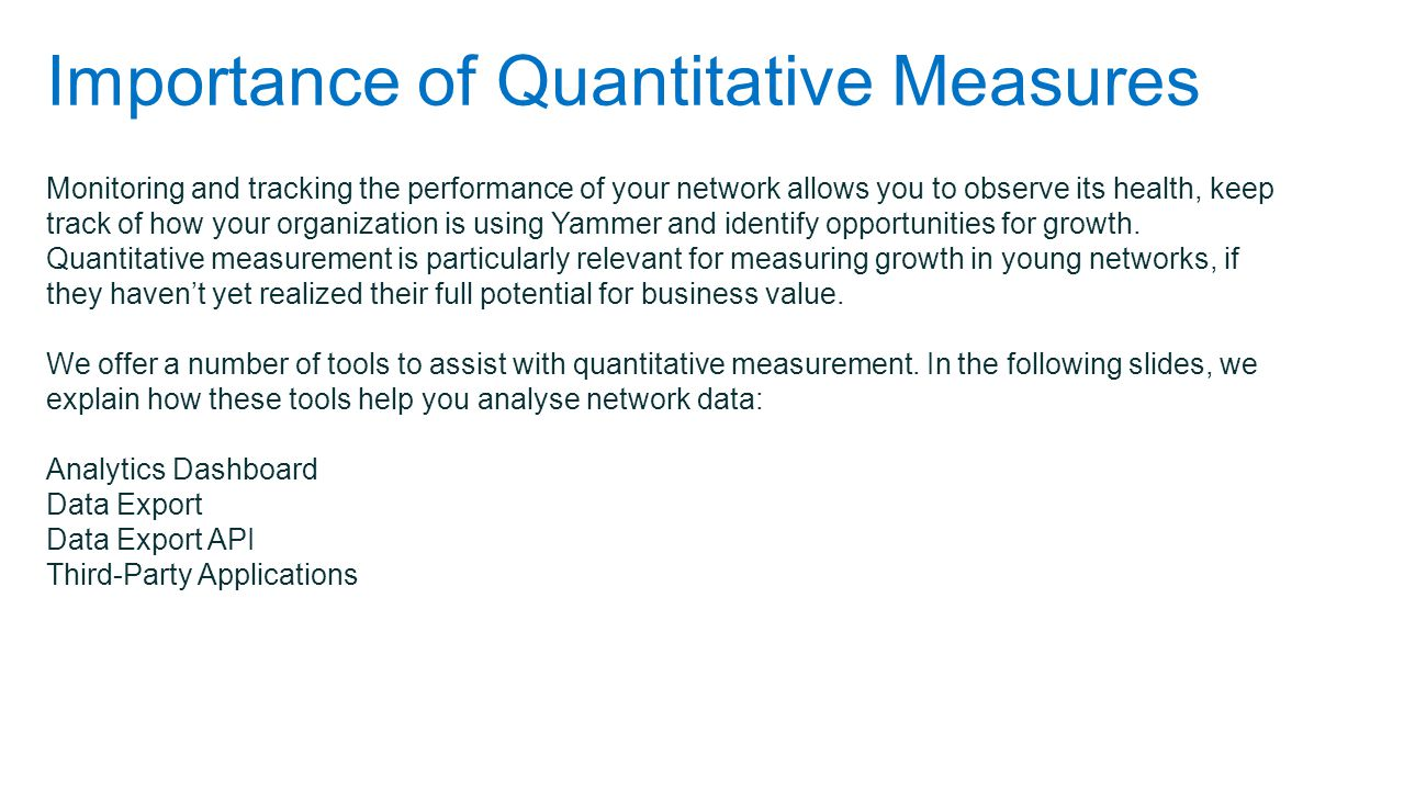 Importance of Quantitative Measures