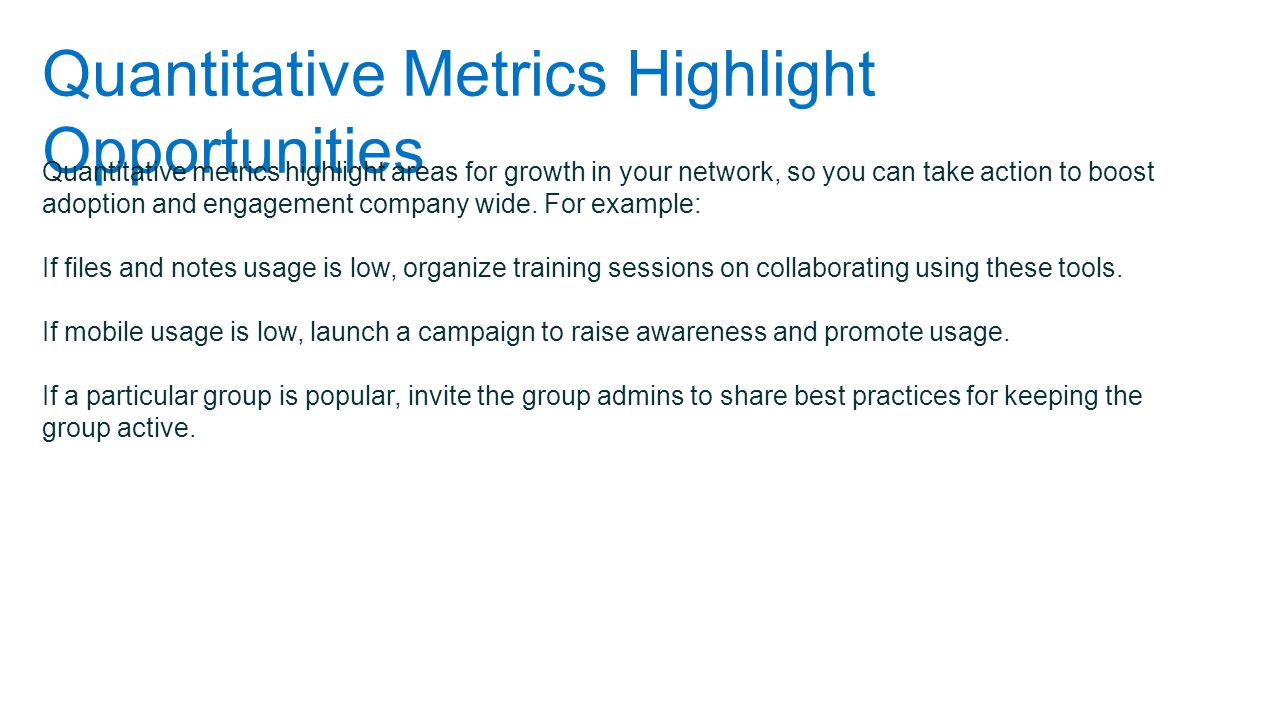 Quantitative Metrics Highlight Opportunities