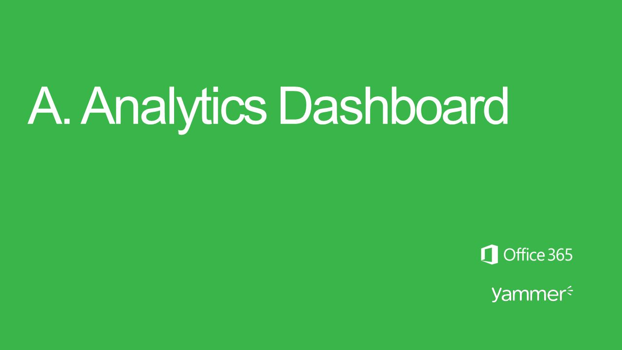 A. Analytics Dashboard