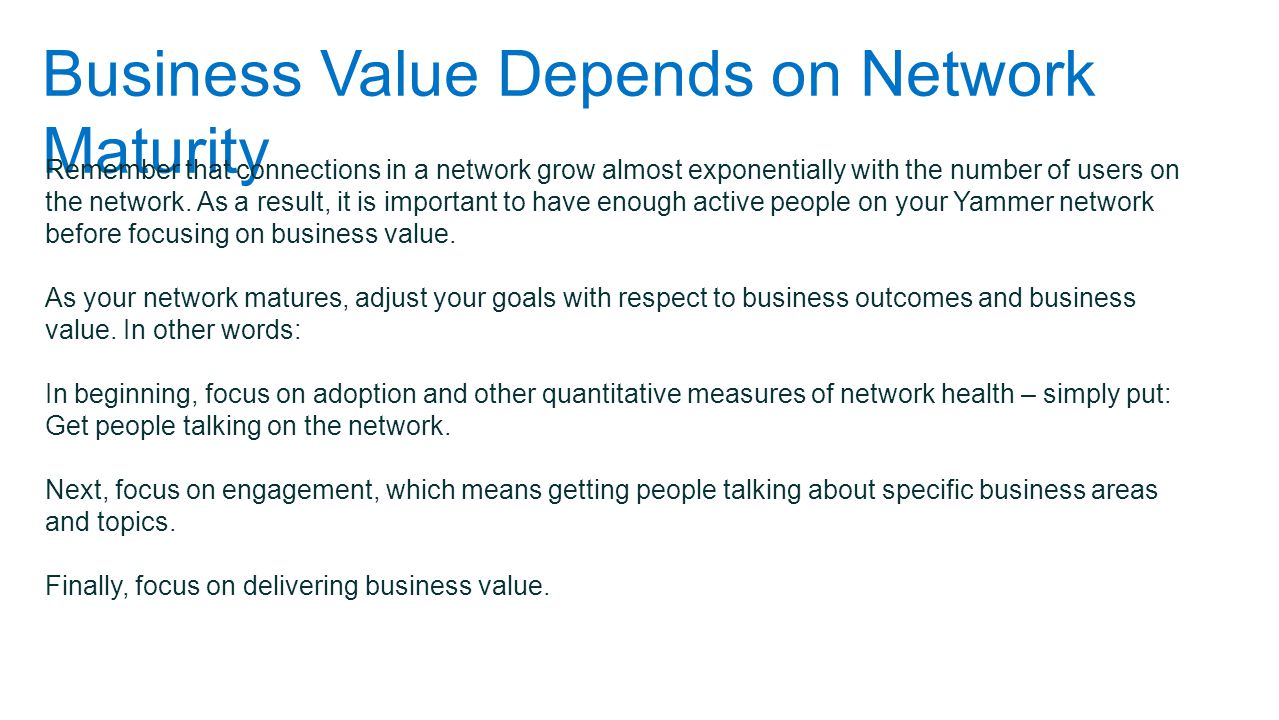 Business Value Depends on Network Maturity