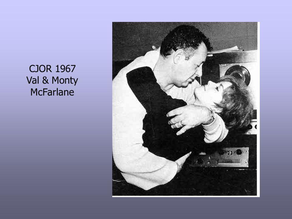 CJOR 1967 Val & Monty McFarlane