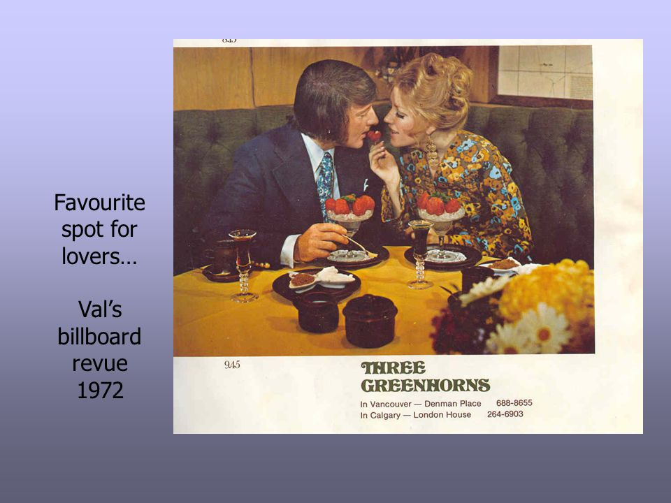 Favourite spot for lovers… Val's billboard revue 1972