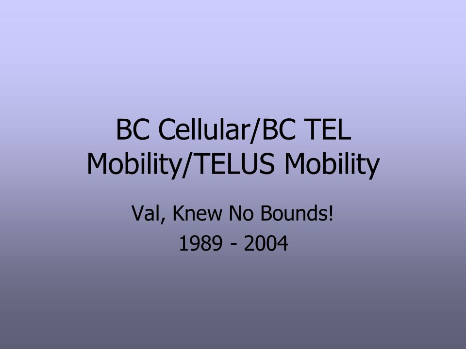 BC Cellular/BC TEL Mobility/TELUS Mobility