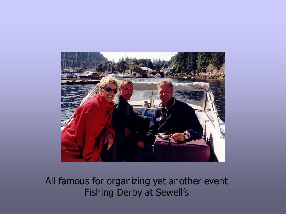 All famous for organizing yet another event Fishing Derby at Sewell's