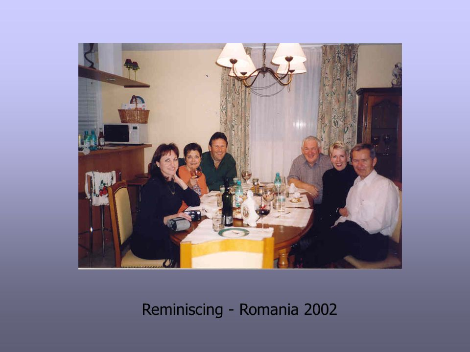 Reminiscing - Romania 2002