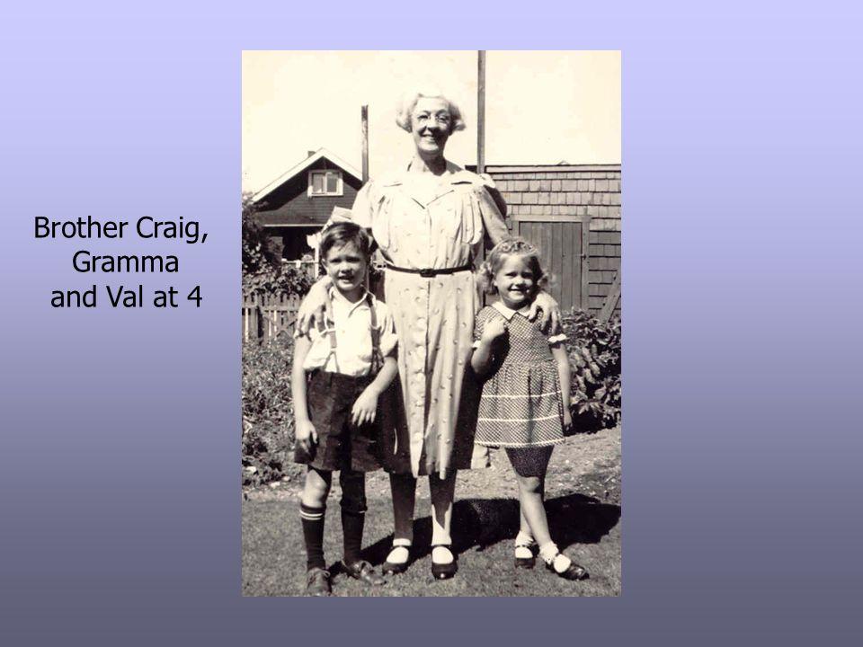 Brother Craig, Gramma and Val at 4