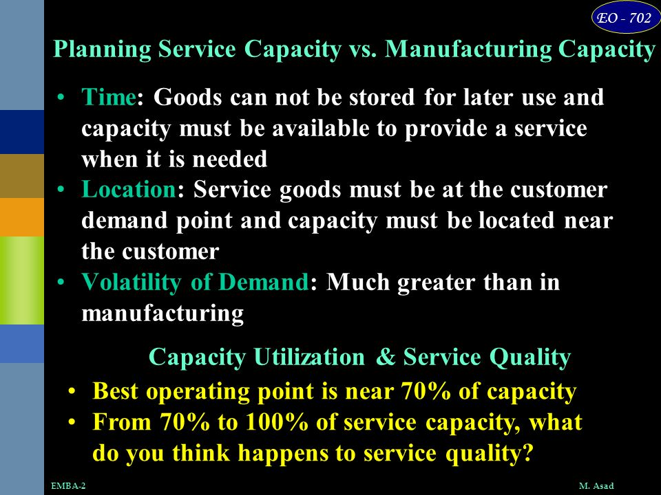Planning Service Capacity vs. Manufacturing Capacity