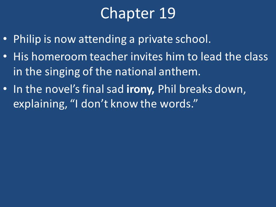Chapter 19 Philip is now attending a private school.