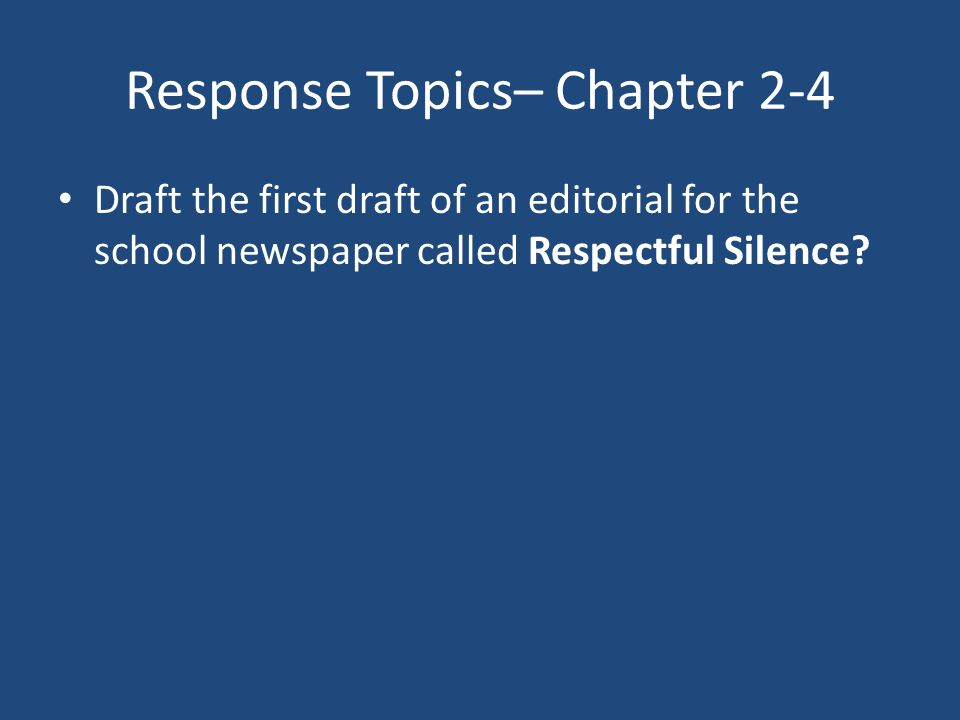Response Topics– Chapter 2-4