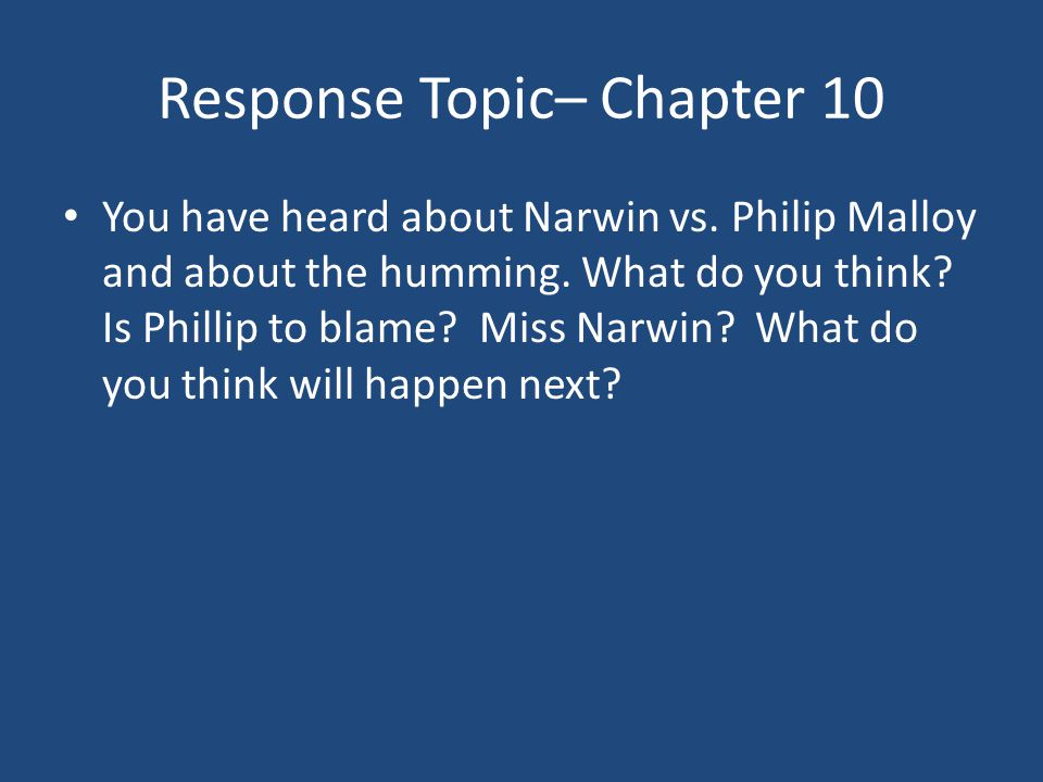 Response Topic– Chapter 10