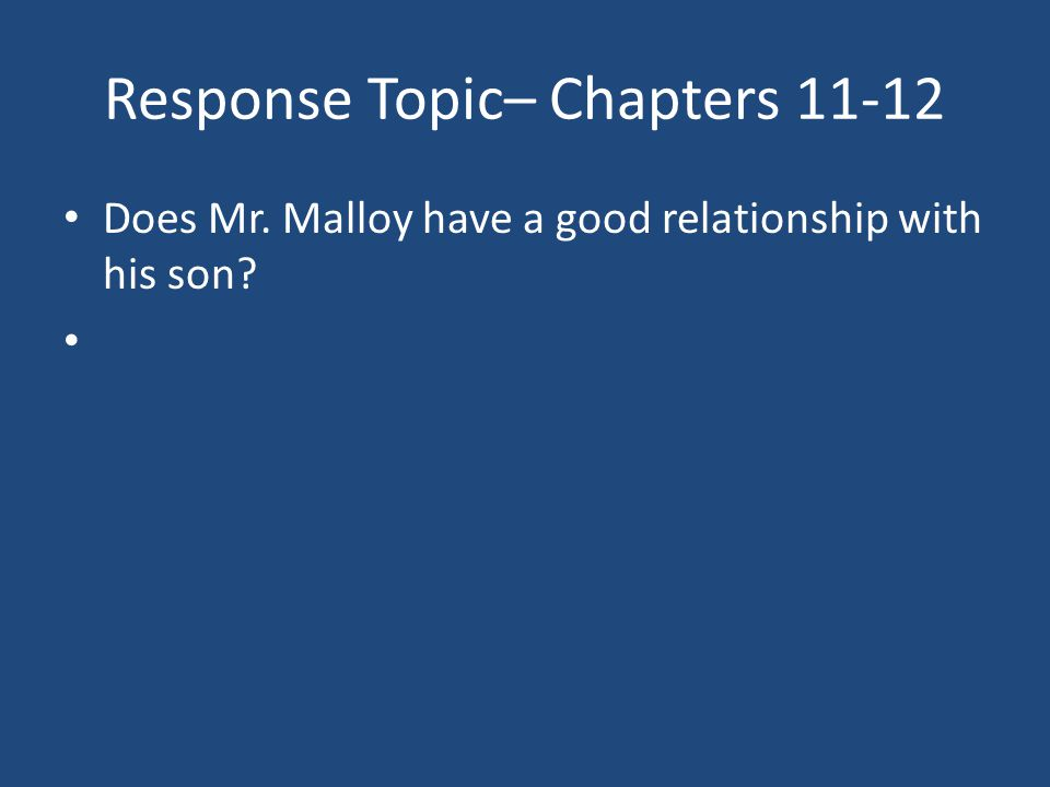 Response Topic– Chapters 11-12