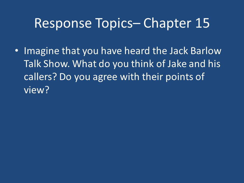 Response Topics– Chapter 15