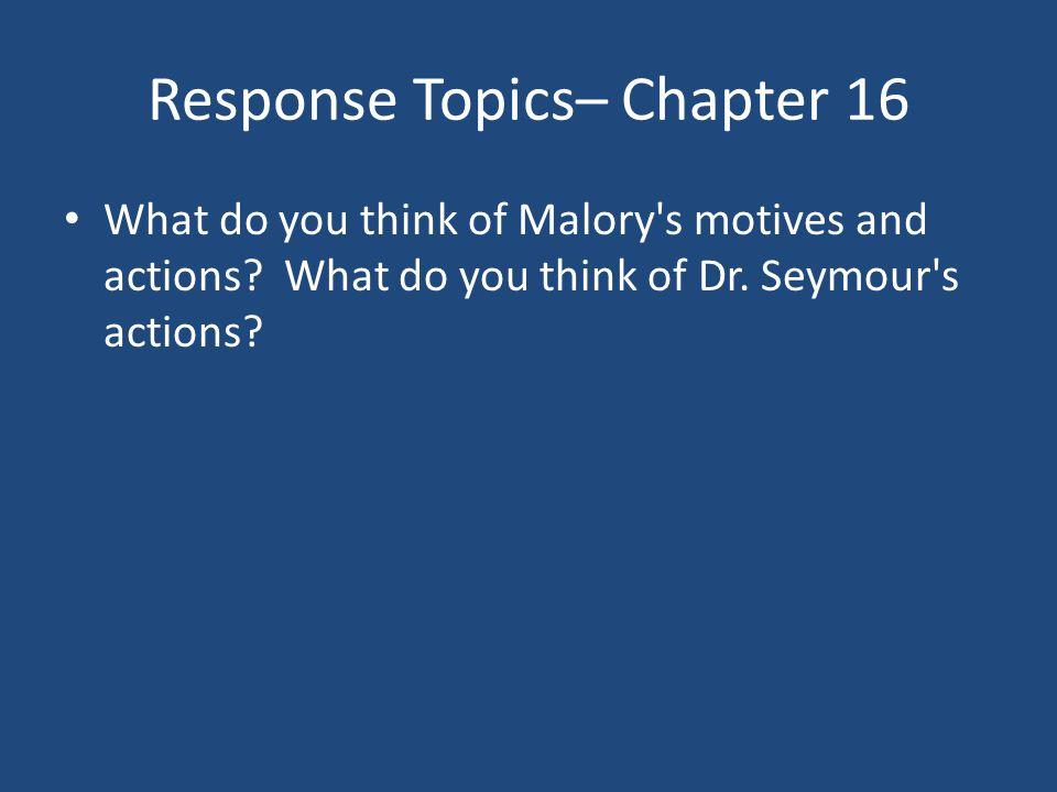 Response Topics– Chapter 16