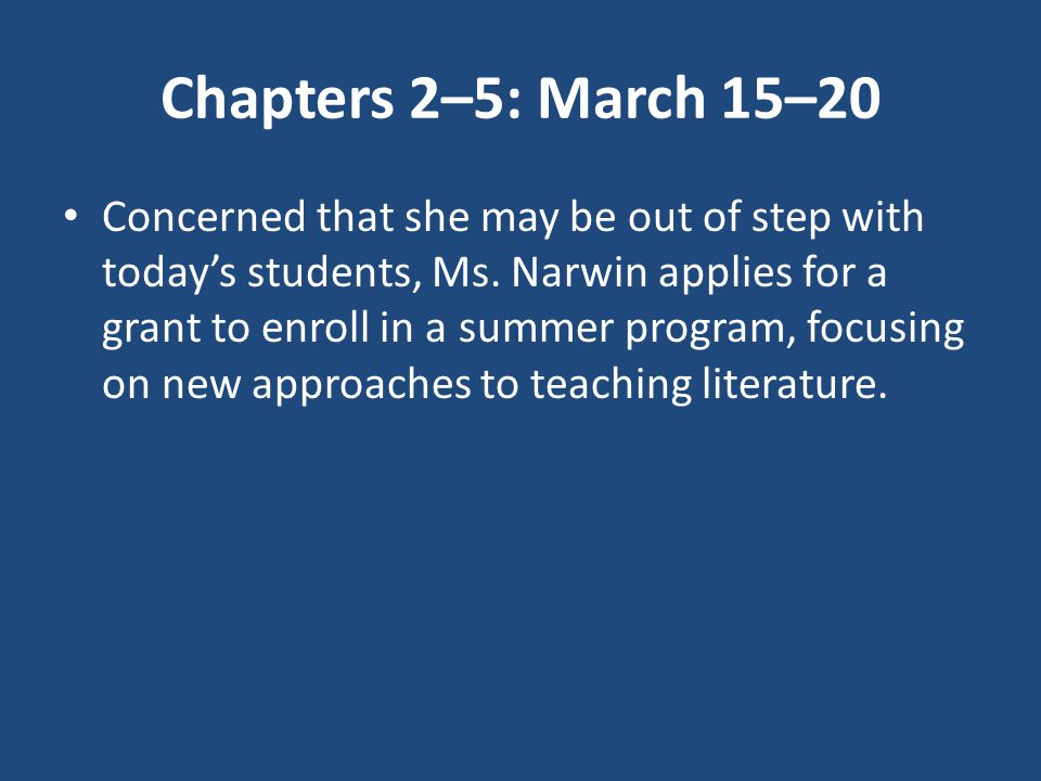 Chapters 2–5: March 15–20
