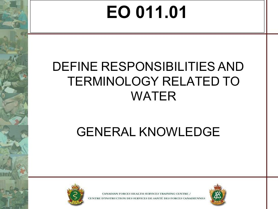 DEFINE RESPONSIBILITIES AND TERMINOLOGY RELATED TO WATER
