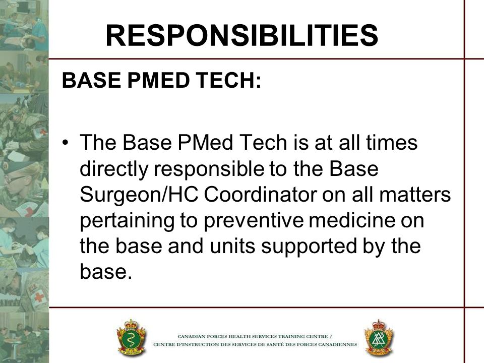 RESPONSIBILITIES BASE PMED TECH: