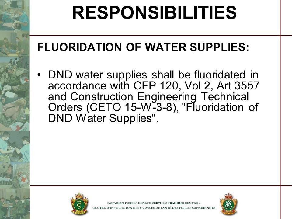 RESPONSIBILITIES FLUORIDATION OF WATER SUPPLIES: