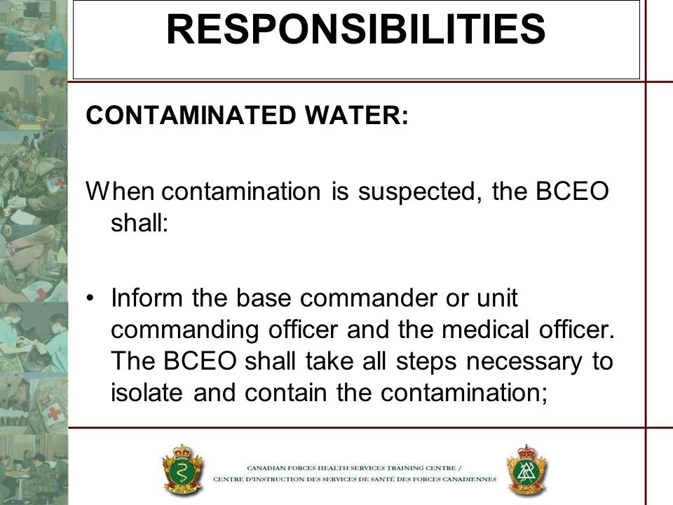 RESPONSIBILITIES CONTAMINATED WATER: