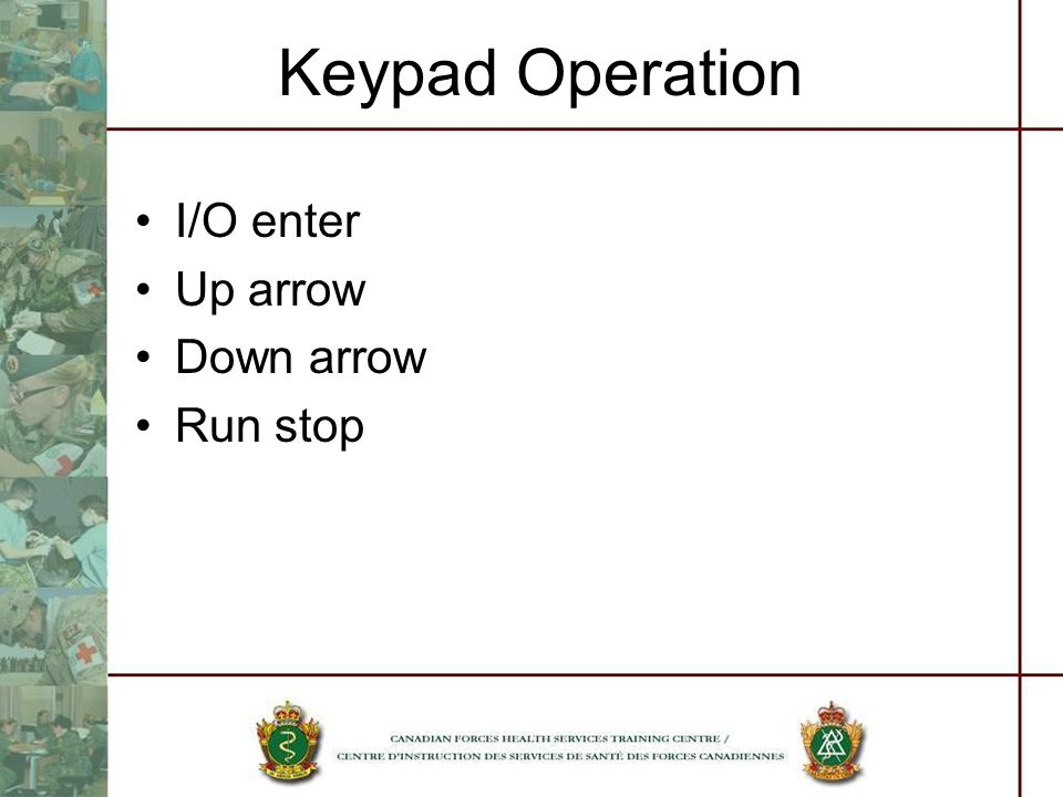 Keypad Operation I/O enter Up arrow Down arrow Run stop