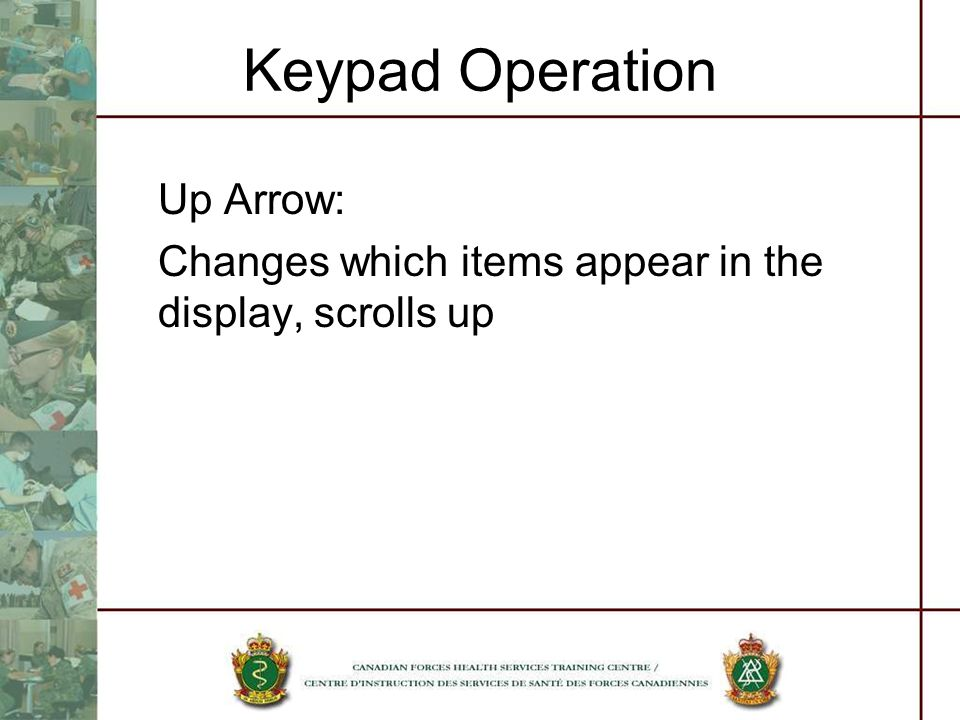 Keypad Operation Up Arrow: