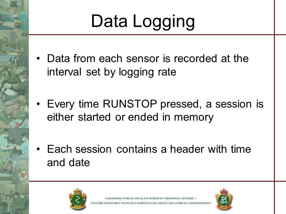 Data Logging Data from each sensor is recorded at the interval set by logging rate.