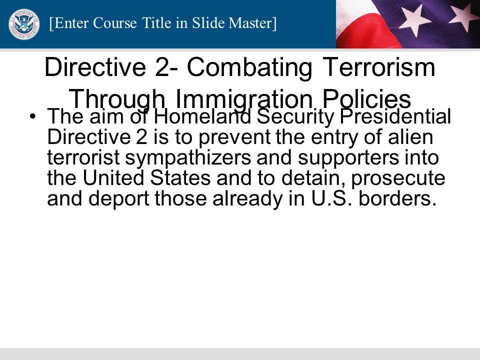 Directive 2- Combating Terrorism Through Immigration Policies