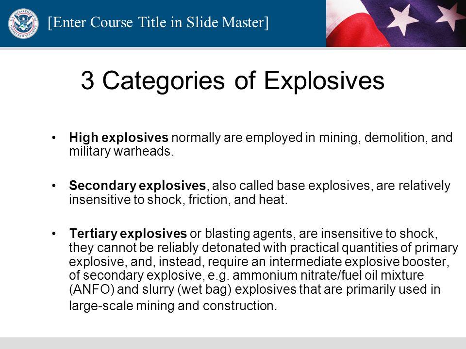 3 Categories of Explosives