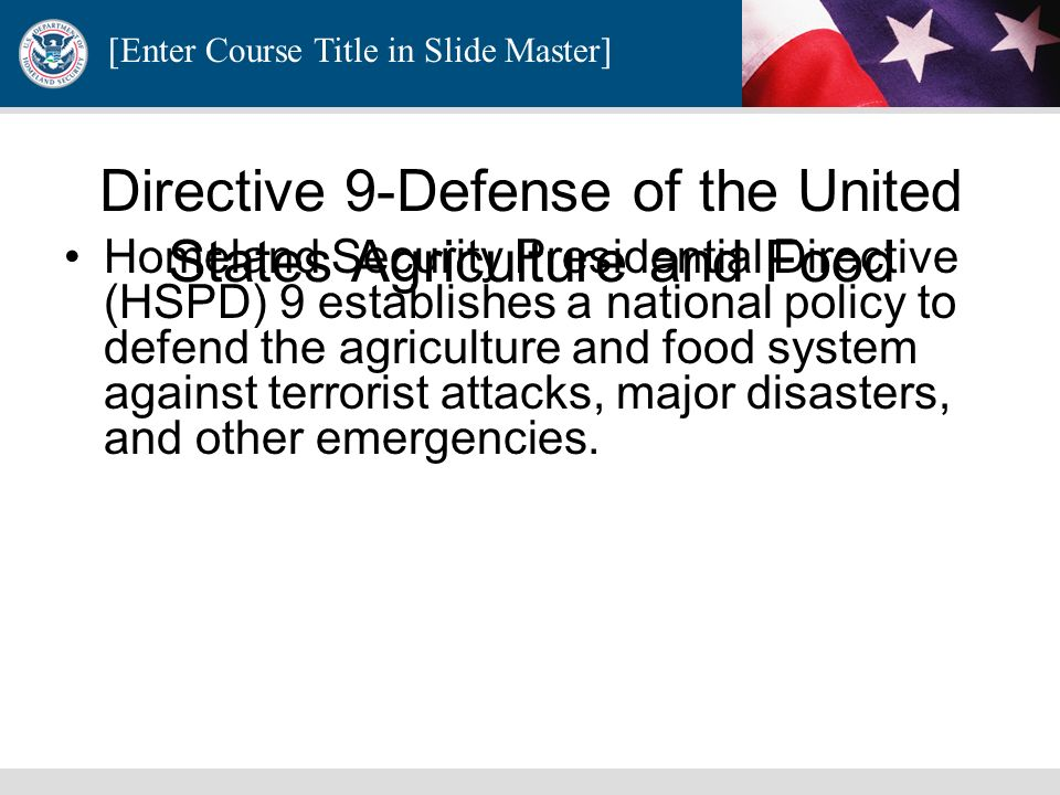 Directive 9-Defense of the United States Agriculture and Food