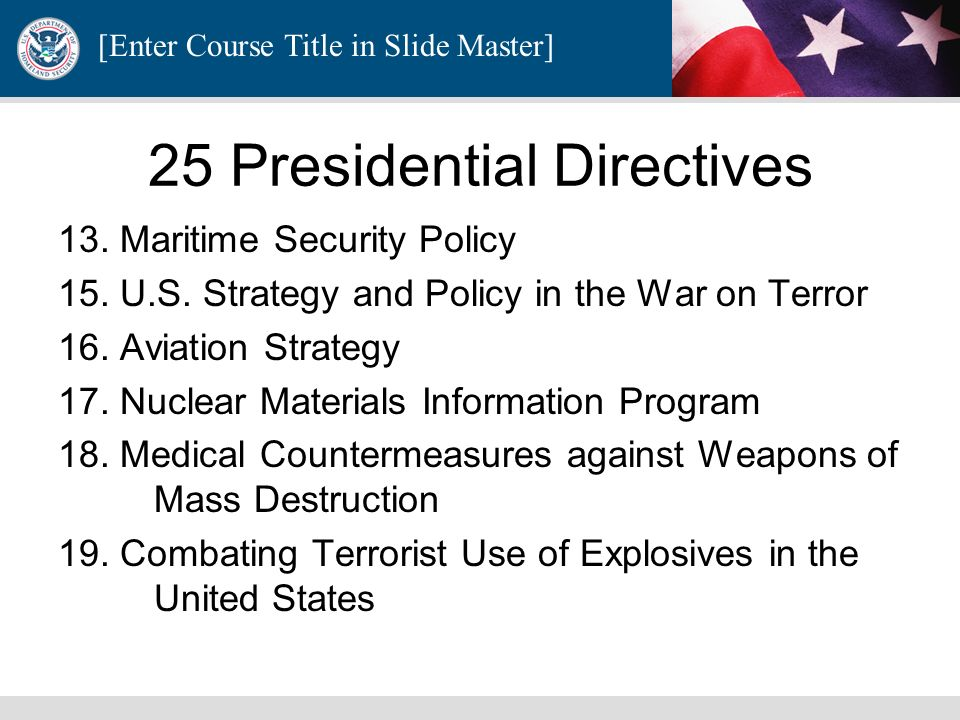 25 Presidential Directives