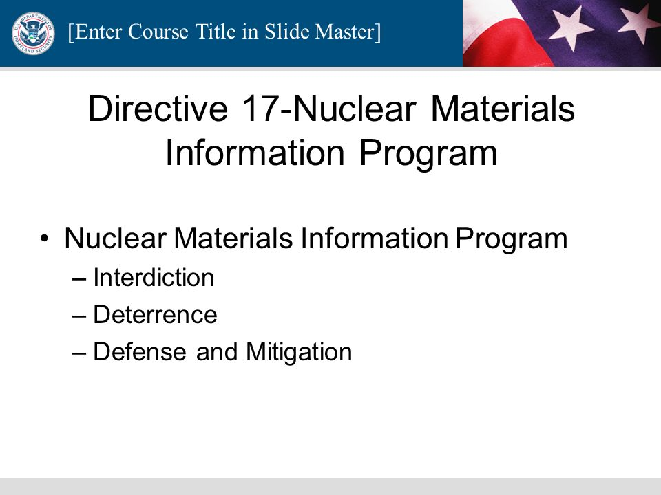 Directive 17-Nuclear Materials Information Program
