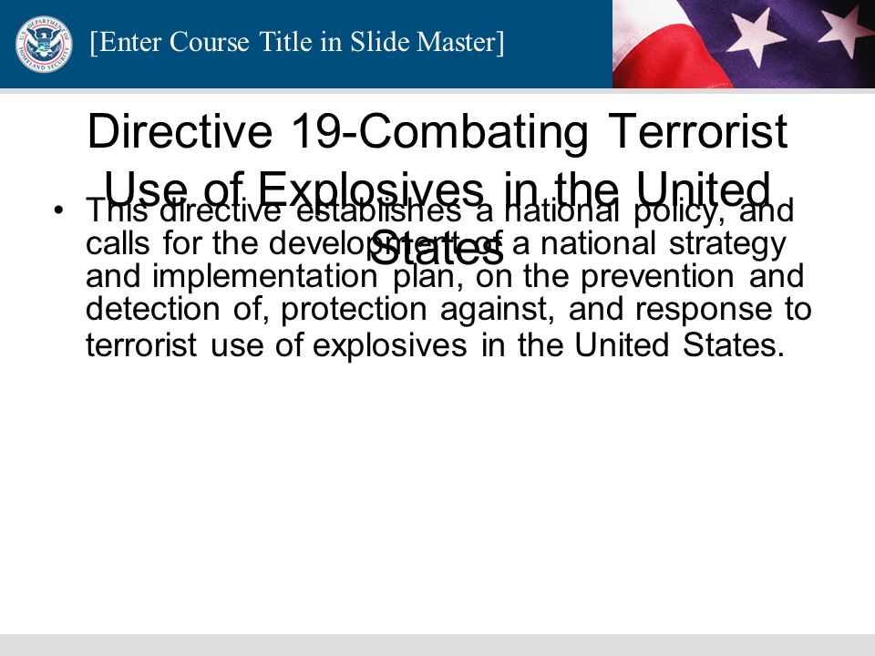 Directive 19-Combating Terrorist Use of Explosives in the United States