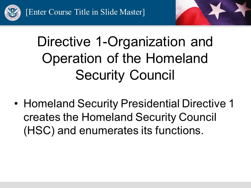 Directive 1-Organization and Operation of the Homeland Security Council
