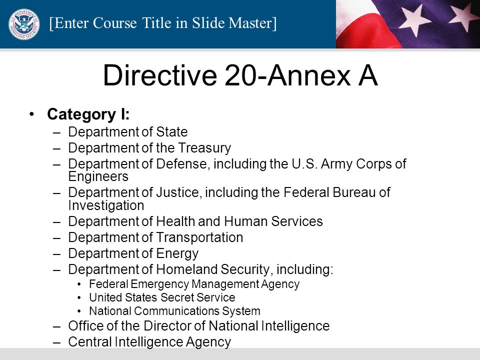 Directive 20-Annex A Category I: Department of State