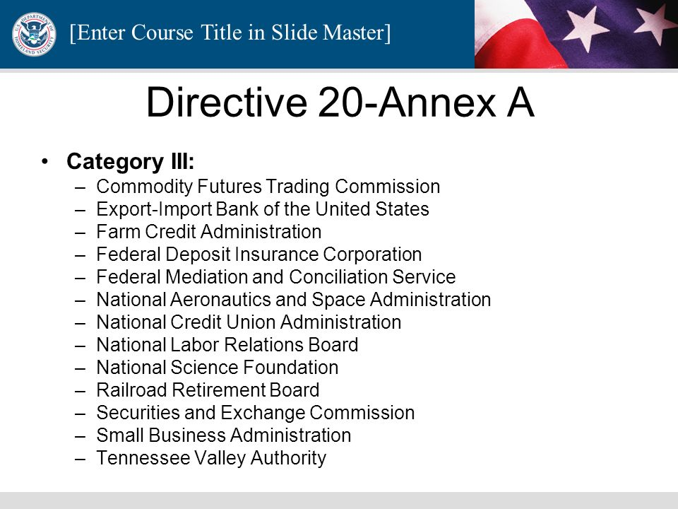 Directive 20-Annex A Category III: