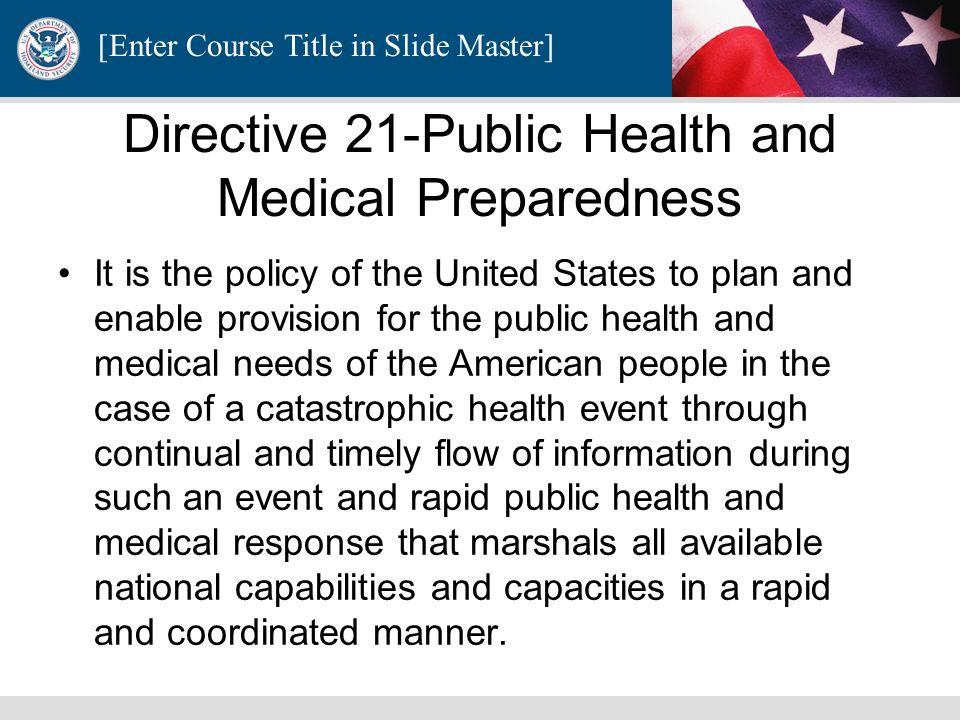 Directive 21-Public Health and Medical Preparedness