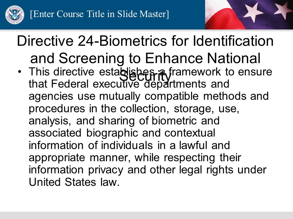 Directive 24-Biometrics for Identification and Screening to Enhance National Security