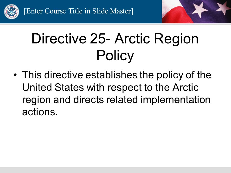 Directive 25- Arctic Region Policy