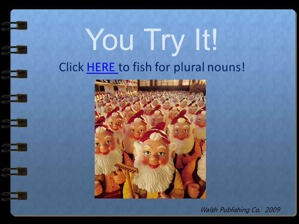 Click HERE to fish for plural nouns!