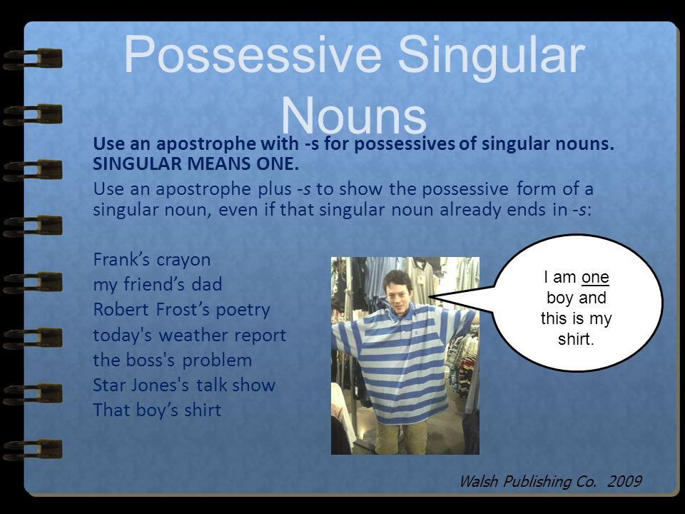 Possessive Singular Nouns