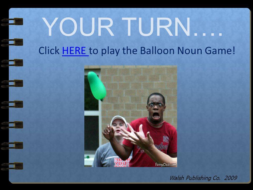 Click HERE to play the Balloon Noun Game!